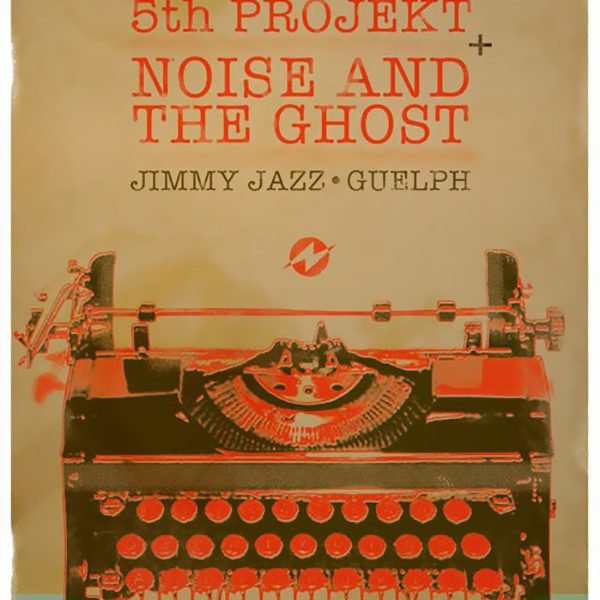 5th PROJEKT promotional poster for Jimmy Jazz, Guelph